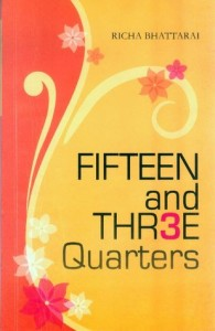 Fifteen and Three Quarters by Richa Bhattarai