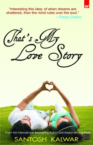 That's my love story by Santosh Kalwar