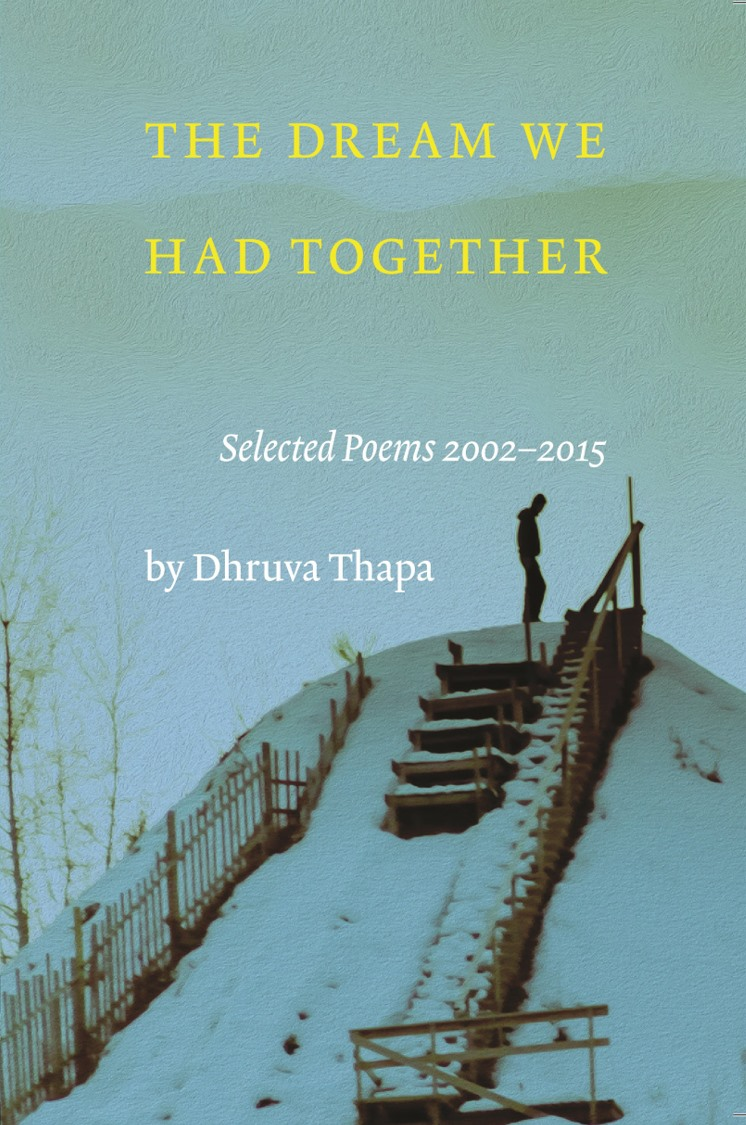 Dhruva Thapa's 'The dream we had together'