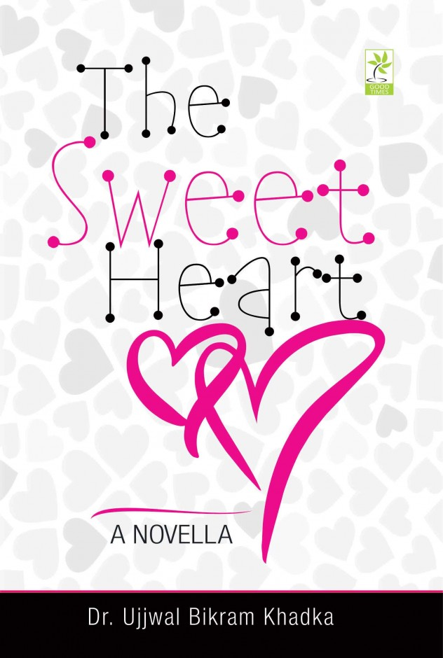 The Sweetheart by Dr. Ujjwal Bikram Khadka